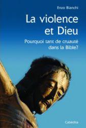 Leggi tutto: La violence et dieu