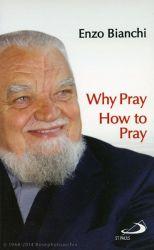 Leggi tutto: Why pray How to pray