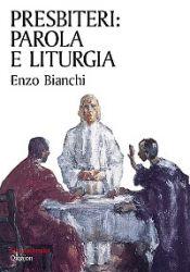 Leggi tutto: Presbiteri: Parola e liturgia