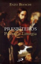 Leggi tutto: Presbíteros: Palavra e Liturgia
