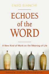 Leggi tutto: Echoes of the Word